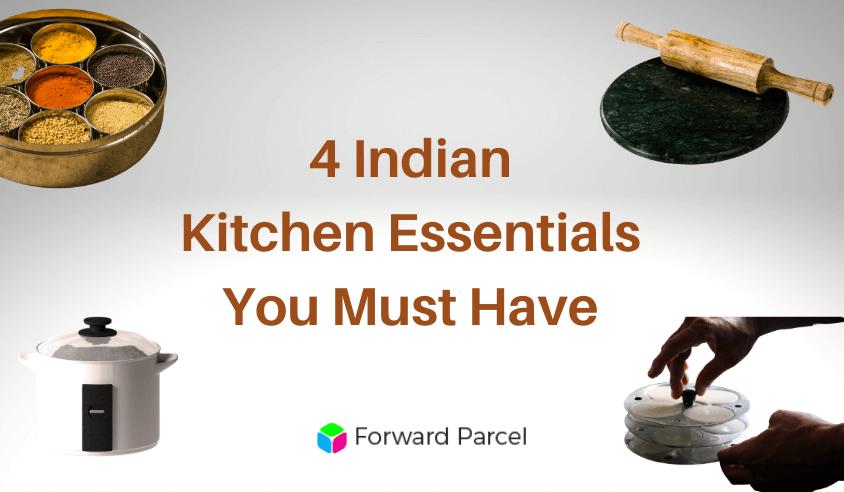 4 Must-Have Indian Kitchen Essentials